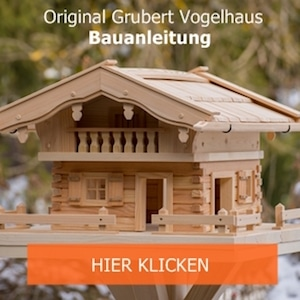 bauplan vogelhaus selbst ist der mann original grubert. Black Bedroom Furniture Sets. Home Design Ideas
